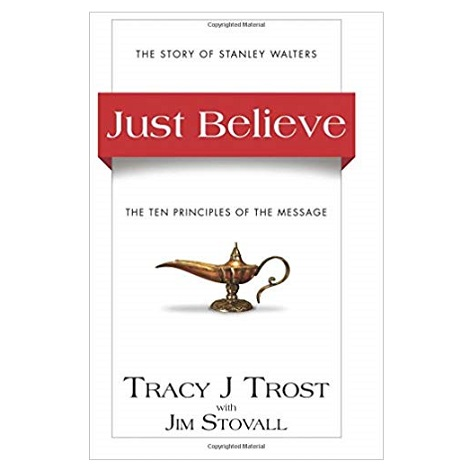 Just Believe by Tracy J. Trost
