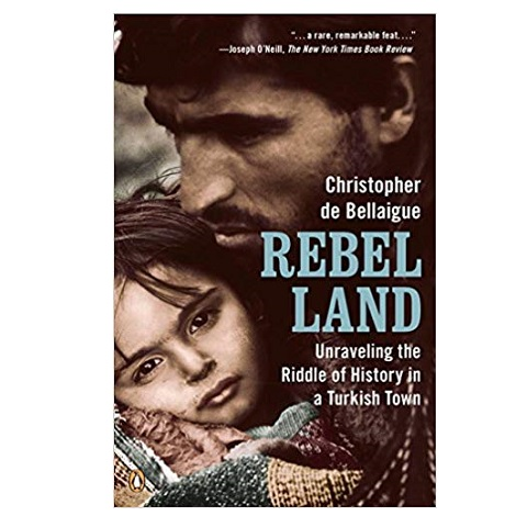 Rebel Land by Christopher de Bellaigue PDF