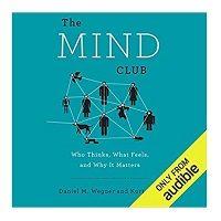 The Mind Club by Daniel M. Wegner PDF Download