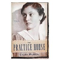 The Practice House by Laura McNeal PDF Download