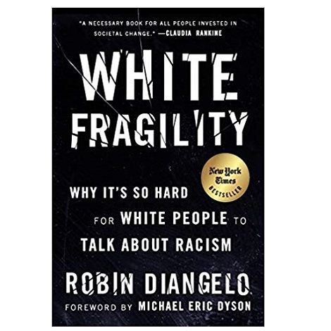 White Fragility by Robin DiAngelo PDF