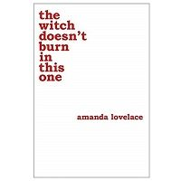 the witch doesn't burn in this one by Amanda Lovelace PDF