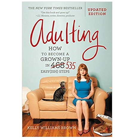 Adulting by Kelly Williams Brown PDF Download