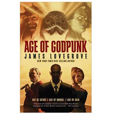 Age of Godpunk by James Lovegrove