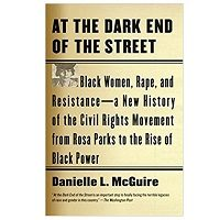 At the Dark End of the Street by Danielle L. McGuire PDF Download