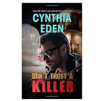 Don't Trust A Killer by Cynthia Eden PDF Download