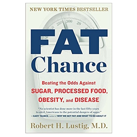 Fat Chance by Robert H. Lustig PDF Download