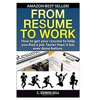 From Resume To Work by C. Edwin Gill PDF Download