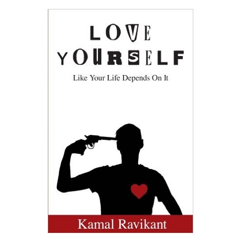 Love Yourself Like Your Life Depends On It by Kamal Ravikant PDF