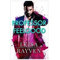 Professor Feelgood by Leisa Rayven PDF Download