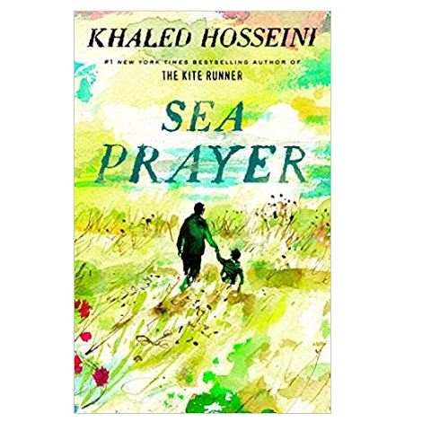 Sea Prayer by Khaled Hosseini PDF Download