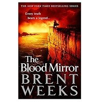 The Blood Mirror by Brent Weeks PDF Download