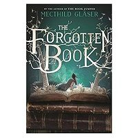 The Forgotten Book by Mechthild Glaser PDF Download