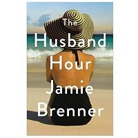 The Husband Hour by Jamie Brenner PDF Download