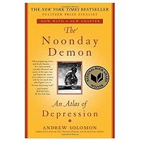 The Noonday Demon by Andrew Solomon PDF Download