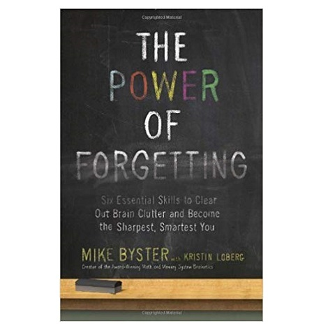 The Power of Forgetting by Mike Byster PDF Download