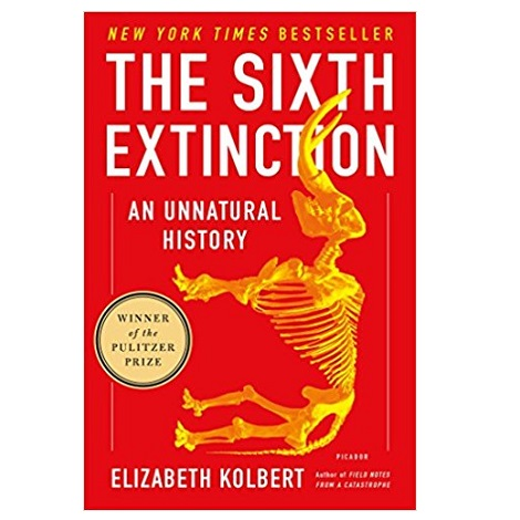 The Sixth Extinction by Elizabeth Kolbert PDF