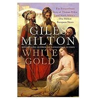 White Gold by Giles Milton PDF Download