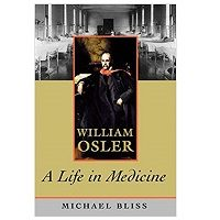 William Osler by Michael Bliss PDF