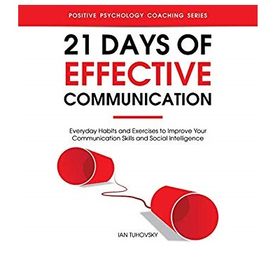 21 Days of Effective Communication by Ian Tuhovsky PDF Download