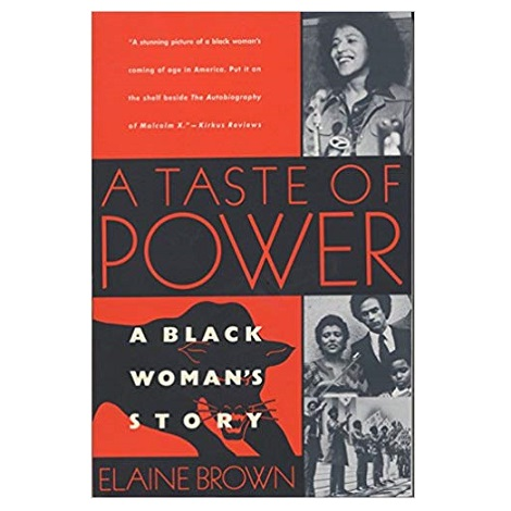 A Taste of Power by Elaine Brown PDF