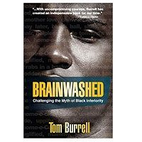 Brainwashed Challenging the Myth of Black Inferiority PDF
