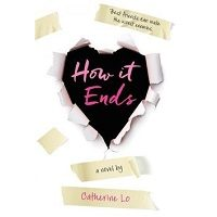 How It Ends by Catherine Lo PDF Free Download