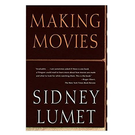 Making Movies by Sidney Lumet PDF