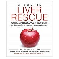 Medical Medium Liver Rescue by Anthony William PDF Download