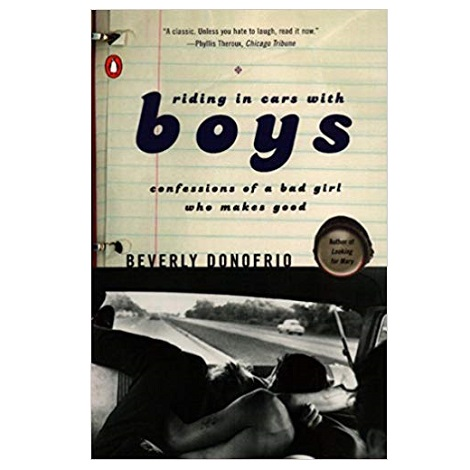 Riding in Cars with Boys by Beverly Donofrio PDF Download