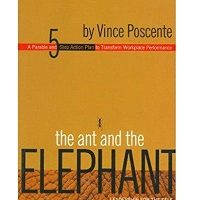 The Ant and The Elephant by Vince Poscente PDF Free Download