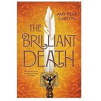 The Brilliant Death by Amy Rose Capetta PDF