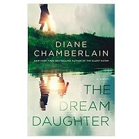 The Dream Daughter by Diane Chamberlain PDF