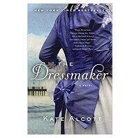 The Dressmaker by Kate Alcott PDF