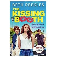 The Kissing Booth by Beth Reekles PDF Download