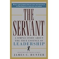 The Servant by James C. Hunter PDF Free Download