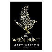 The Wren Hunt by Mary Watson PDF Download