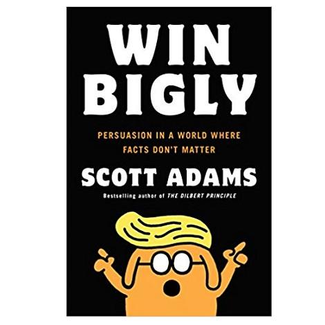 Win Bigly by Scott Adams PDF Download