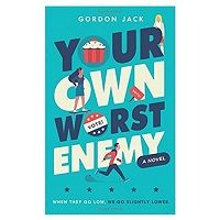 Your Own Worst Enemy by Gordon Jack PDF Download