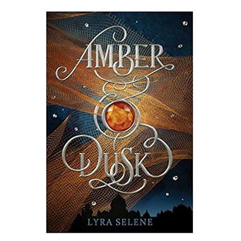 Amber & Dusk by Lyra Selene PDF