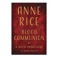 Blood Communion by Anne Rice ePub