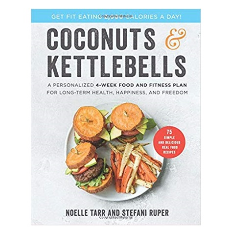 Coconuts and Kettlebells by Noelle Tarr pdf