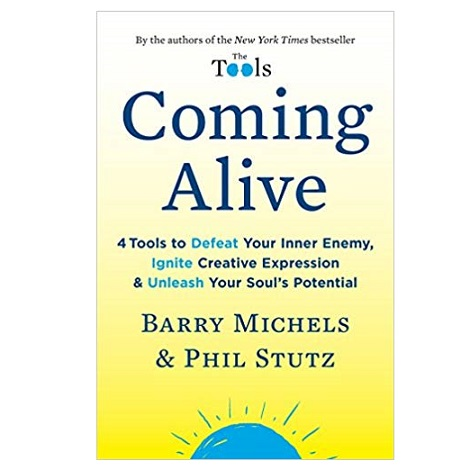 Coming Alive by Barry Michels