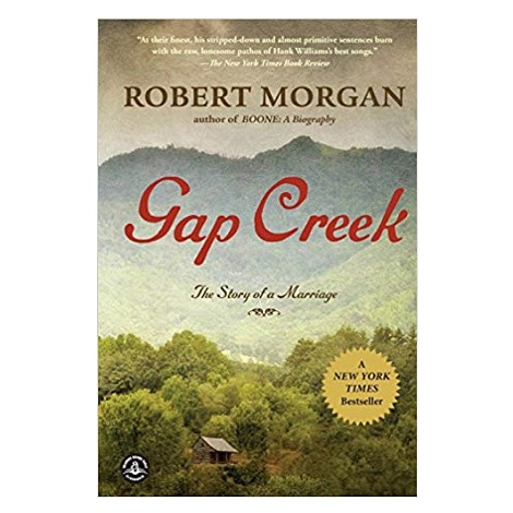 GAP CREEK by Robert Morgan PDF