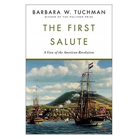 The First Salute by Barbara W. Tuchman ePub
