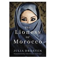 The Lioness of Morocco by Julia Drosten PDF Download