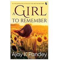A Girl to Remember by Ajay K Pandey ePub
