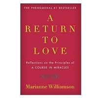 A Return to Love by Marianne Williamson PDF