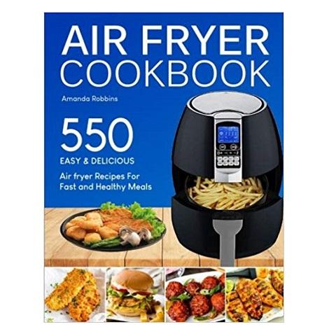 Air fryer Cookbook by Amanda Robbins ePub