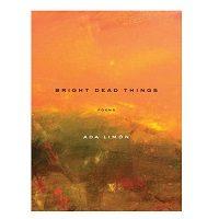 Bright-Dead-Things-by-Ada-Limon-ePub-Free-Download